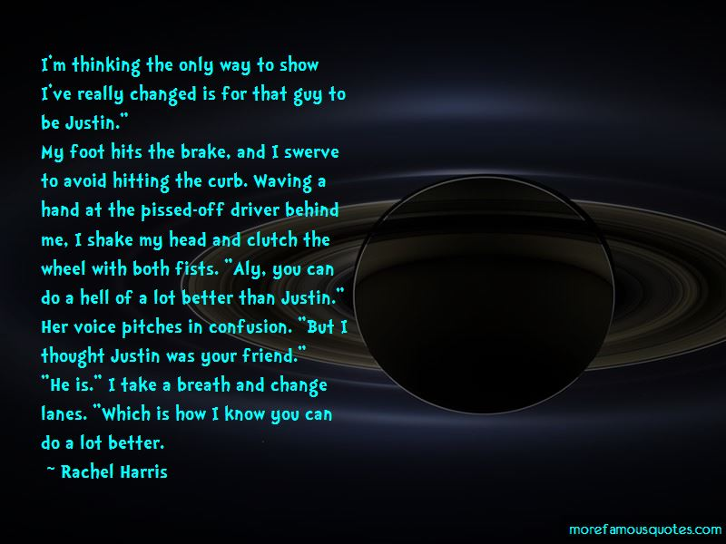 Rachel Harris Quotes