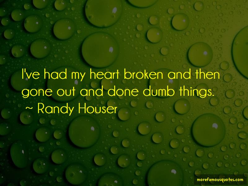 Randy Houser Quotes Pictures 3