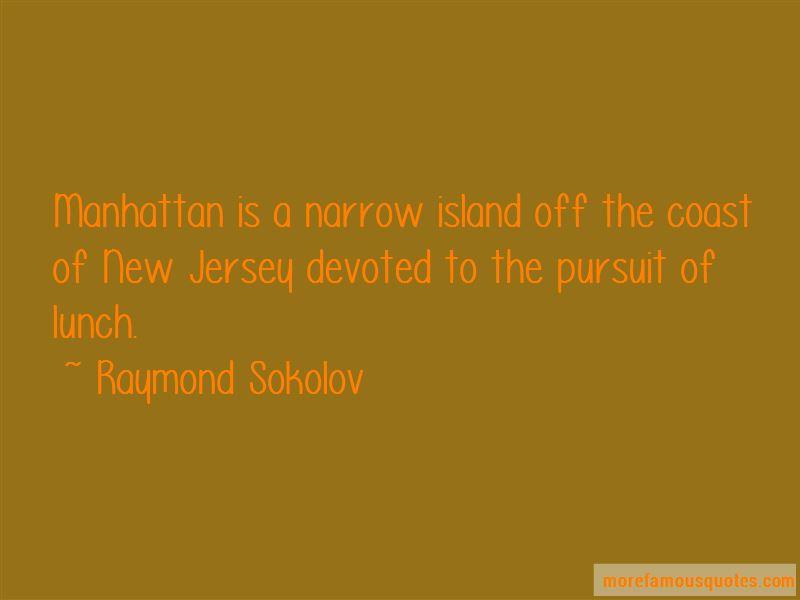 Raymond Sokolov Quotes Pictures 3