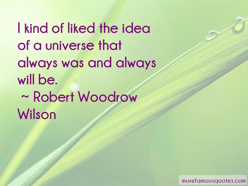 Robert Woodrow Wilson Quotes Pictures 2