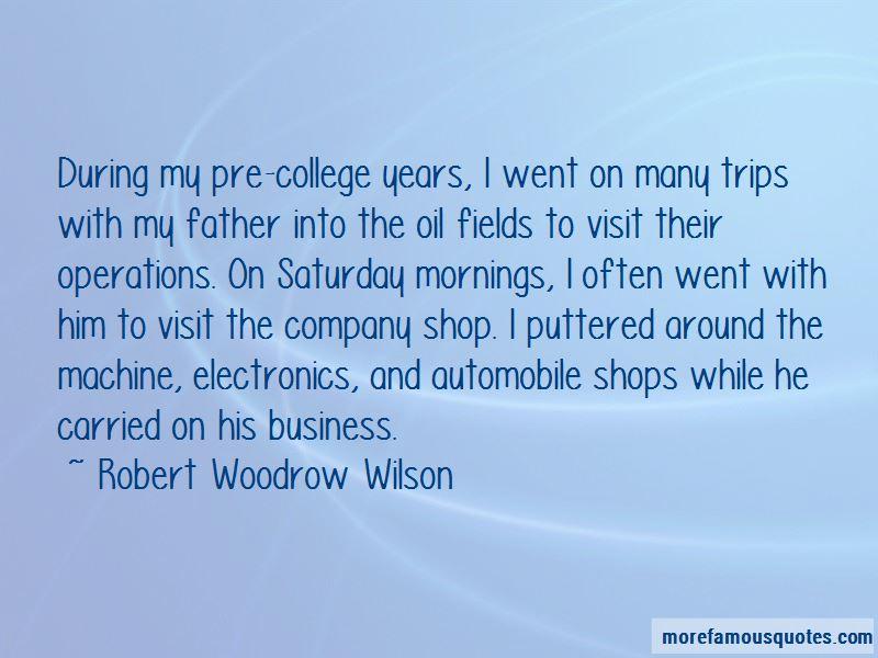 Robert Woodrow Wilson Quotes Pictures 4
