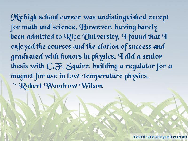Robert Woodrow Wilson Quotes