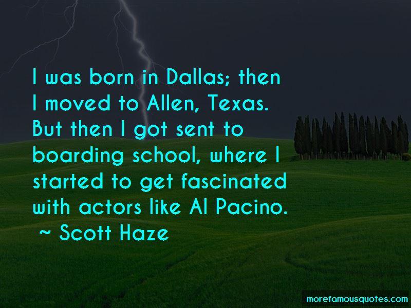 Scott Haze Quotes Pictures 4
