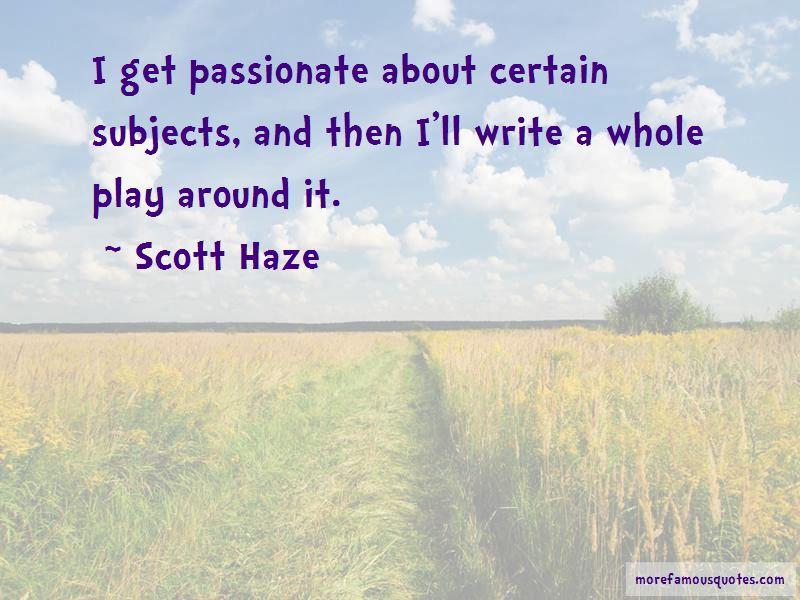 Scott Haze Quotes