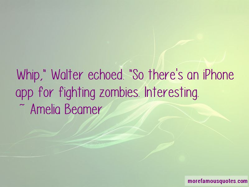 Amelia Beamer Quotes Pictures 2