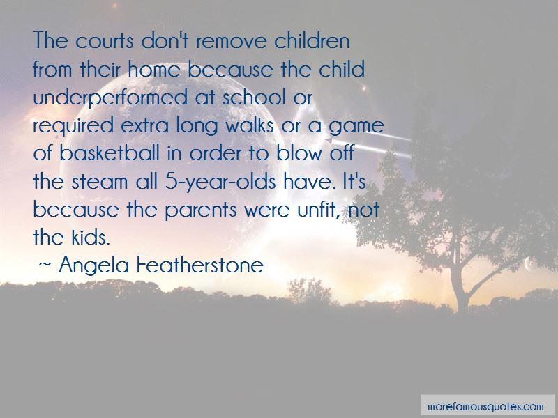 Angela Featherstone Quotes