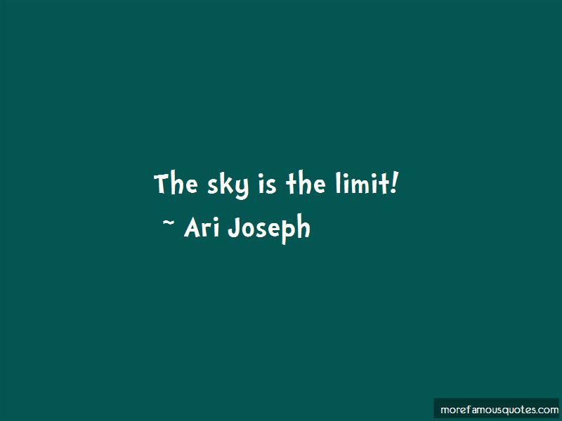 Ari Joseph Quotes Pictures 3