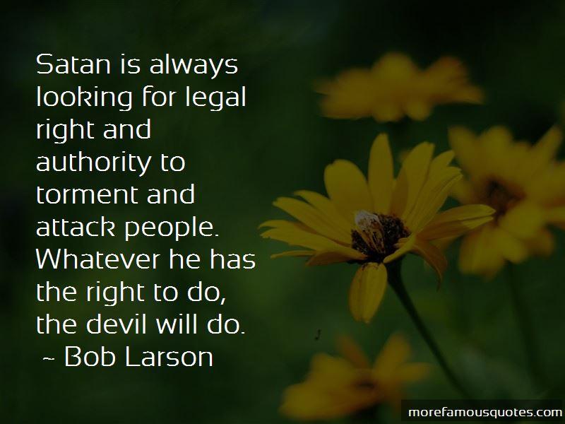 Bob Larson Quotes
