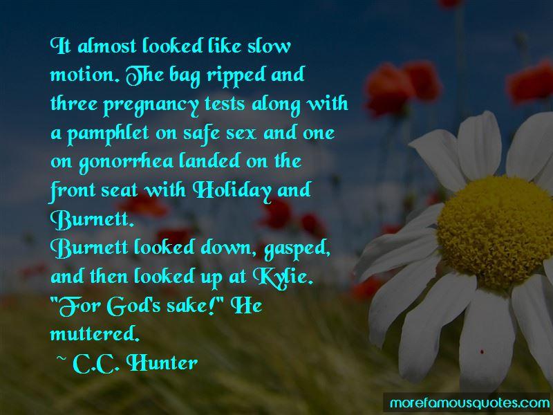 C.C. Hunter Quotes Pictures 2