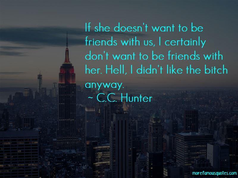 C.C. Hunter Quotes Pictures 4