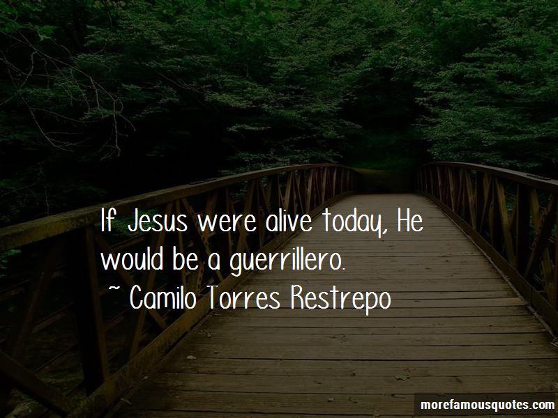 Camilo Torres Restrepo Quotes