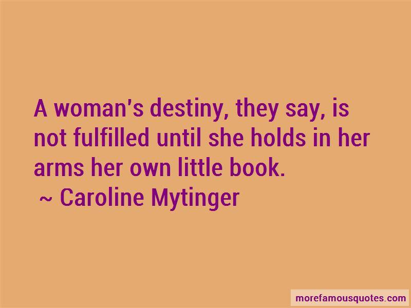 Caroline Mytinger Quotes