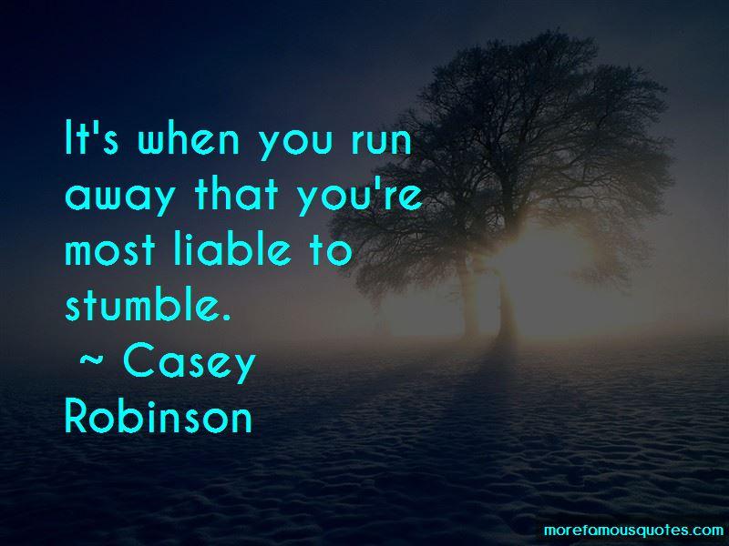 Casey Robinson Quotes