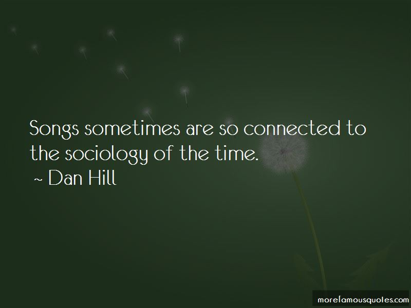 Dan Hill Quotes Pictures 2