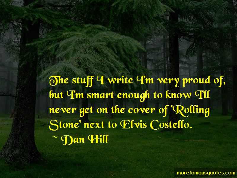 Dan Hill Quotes Pictures 4