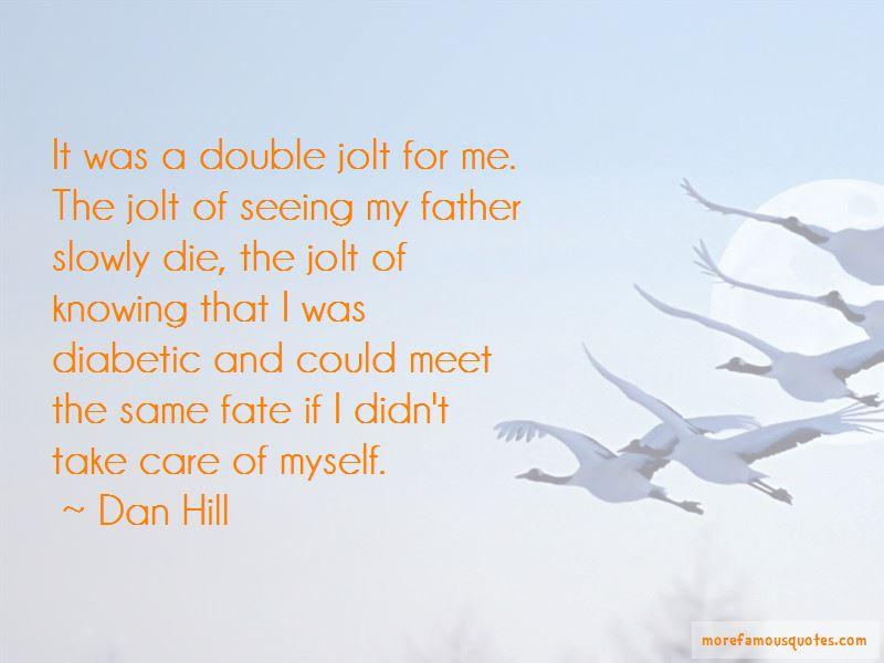 Dan Hill Quotes