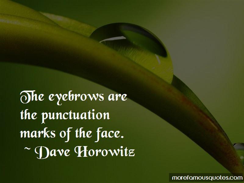Dave Horowitz Quotes Pictures 2