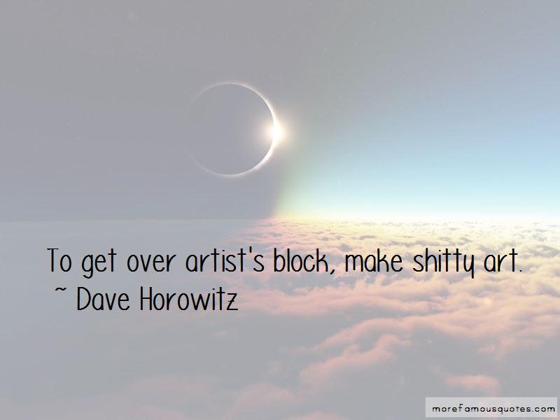 Dave Horowitz Quotes Pictures 3