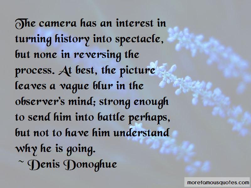 Denis Donoghue Quotes