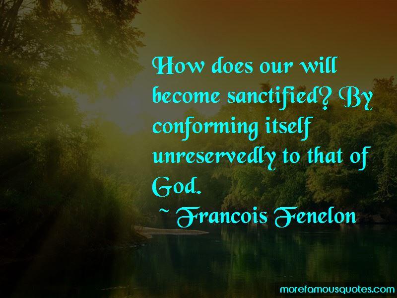 Francois Fenelon Quotes Pictures 3