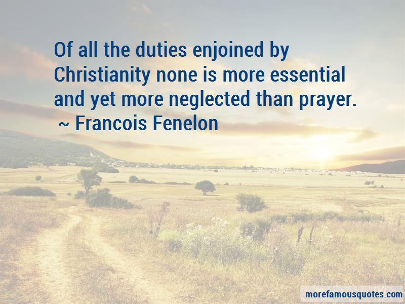 Francois Fenelon Quotes