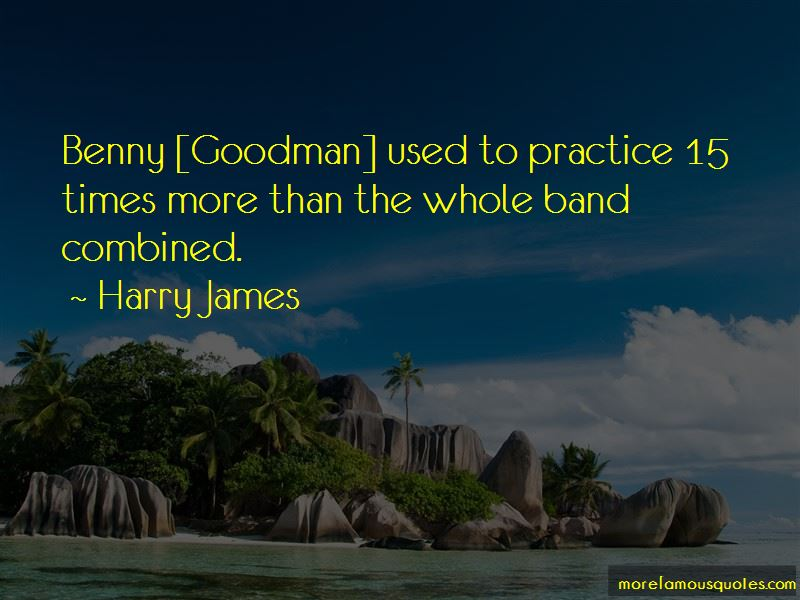 Harry James Quotes Pictures 2