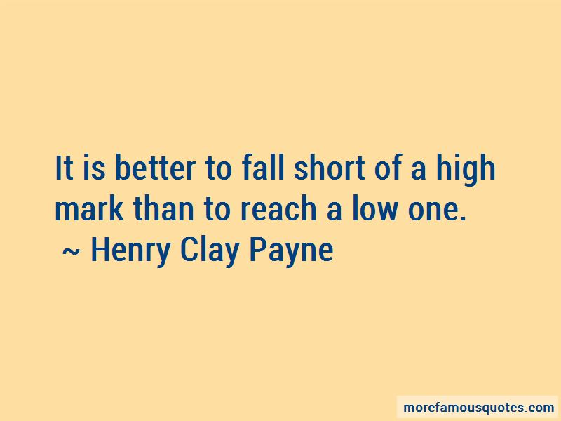 Henry Clay Payne Quotes
