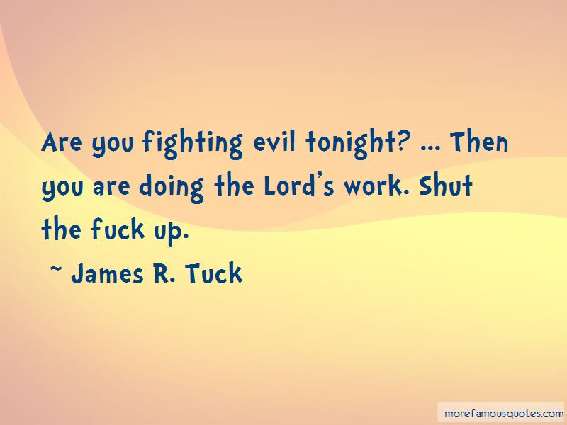 James R. Tuck Quotes Pictures 3