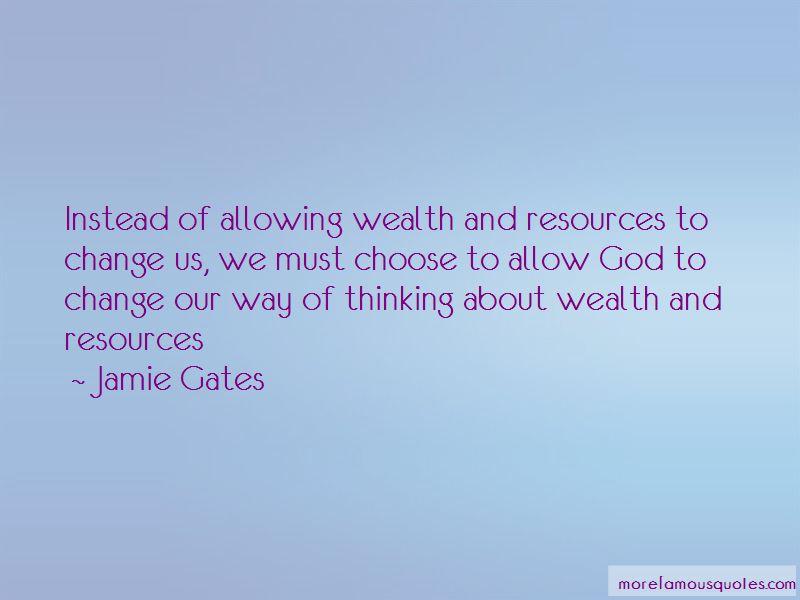 Jamie Gates Quotes