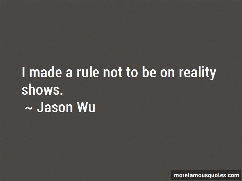 Jason Wu Quotes Pictures 3