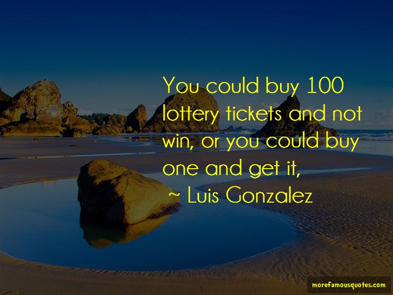 Luis Gonzalez Quotes Pictures 4