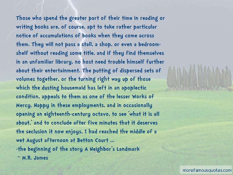 M.R. James Quotes