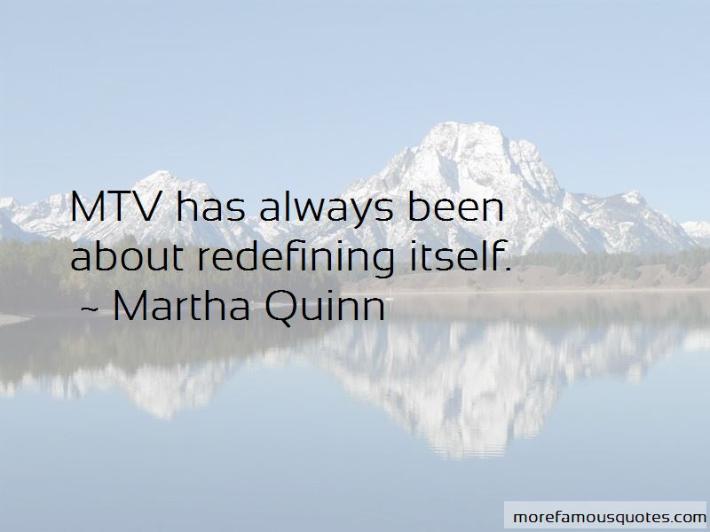 Martha Quinn Quotes Pictures 3