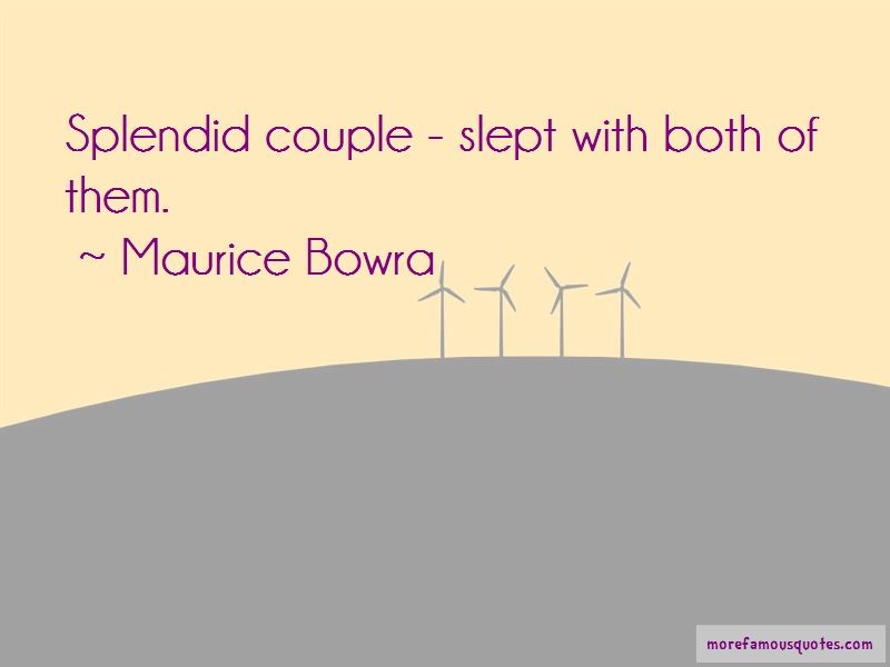 Maurice Bowra Quotes Pictures 3