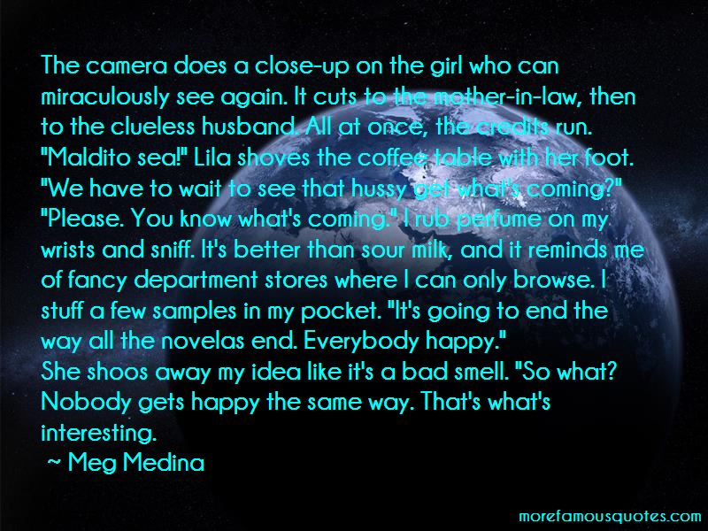 Meg Medina Quotes