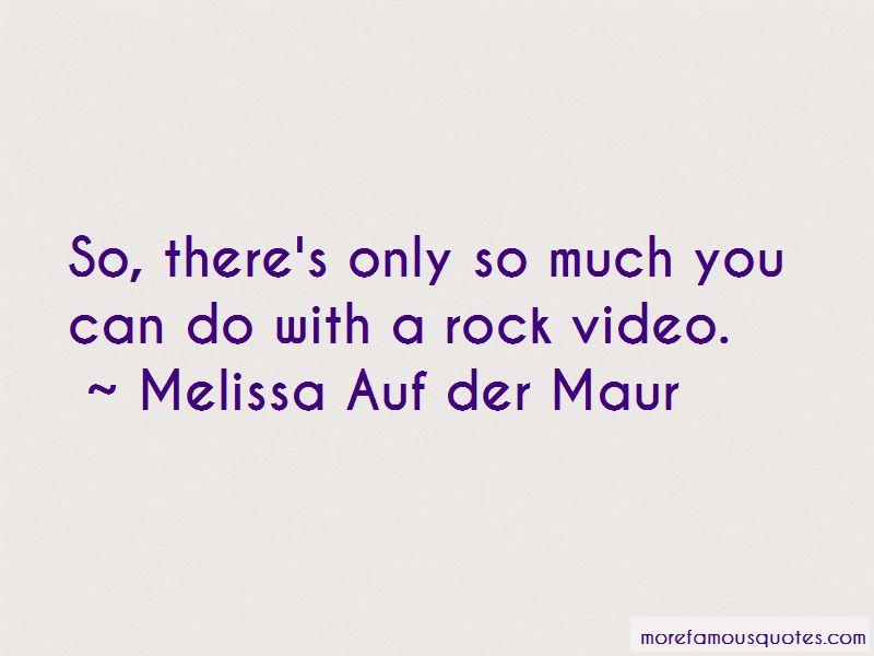 Melissa Auf Der Maur Quotes