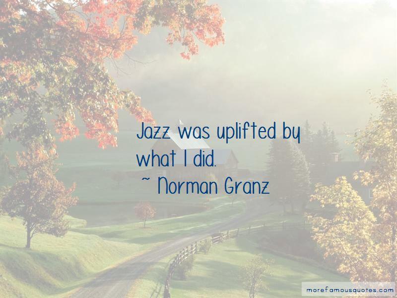 Norman Granz Quotes
