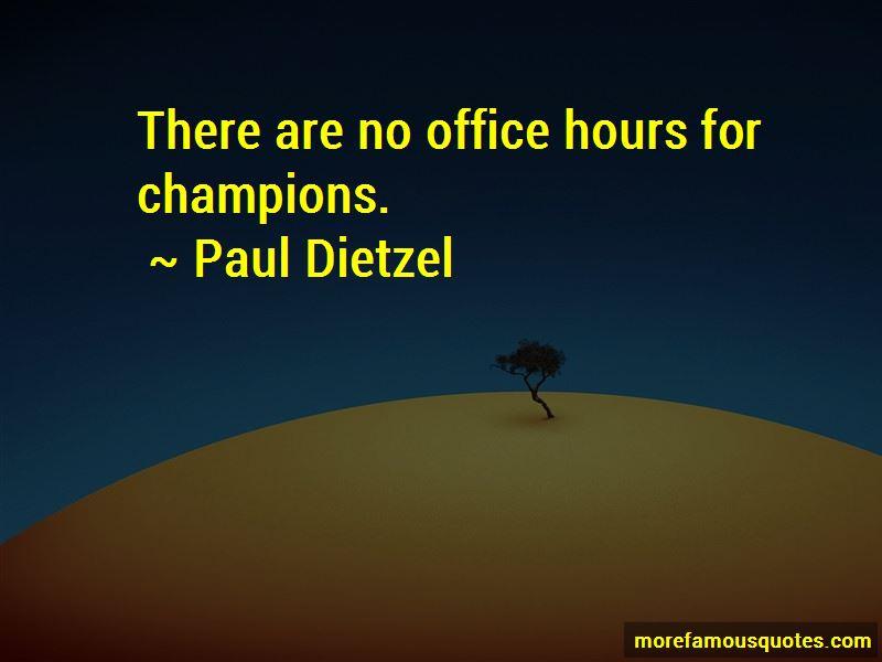 Paul Dietzel Quotes