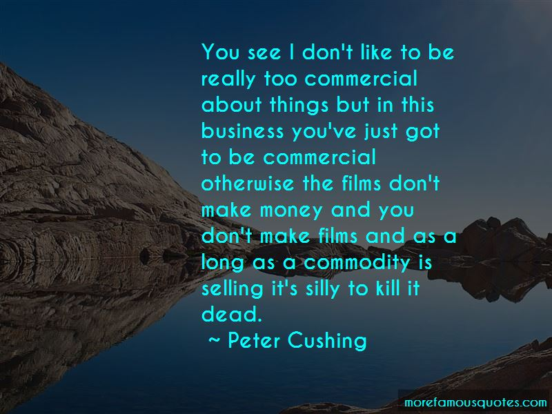 Peter Cushing Quotes Pictures 4