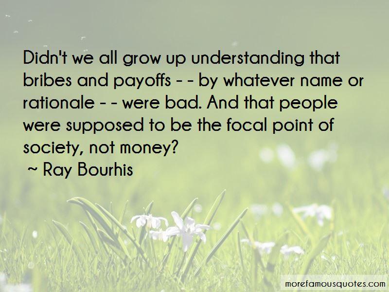 Ray Bourhis Quotes