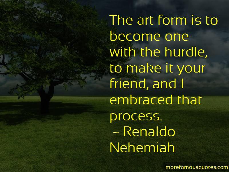 Renaldo Nehemiah Quotes Pictures 2