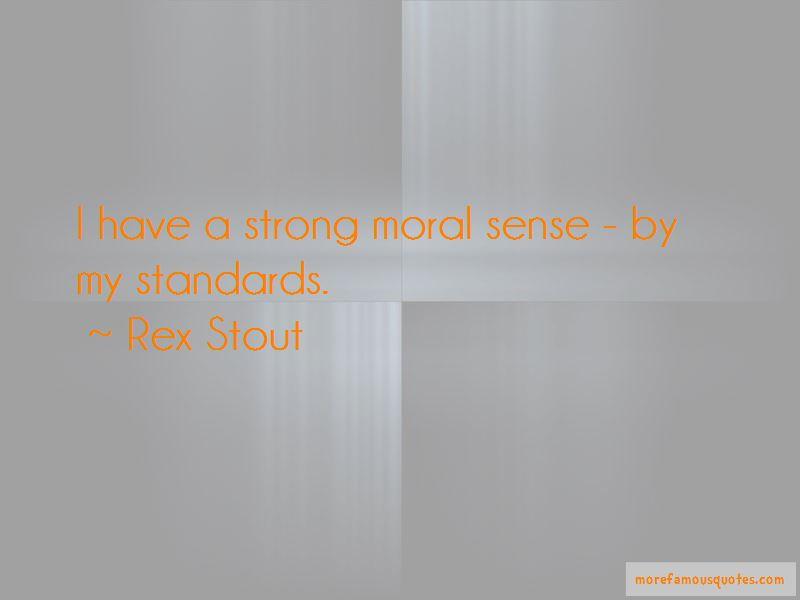 Rex Stout Quotes Pictures 2