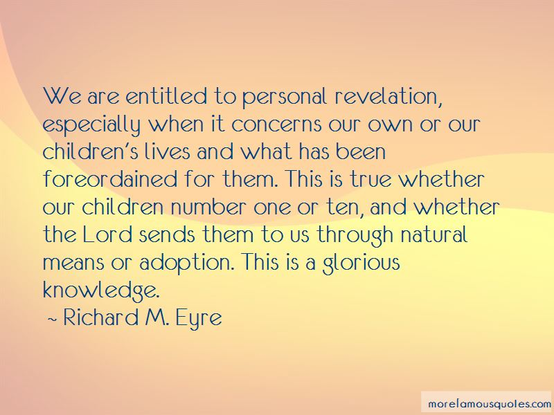 Richard M. Eyre Quotes Pictures 2