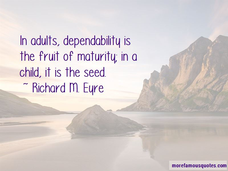 Richard M. Eyre Quotes Pictures 3