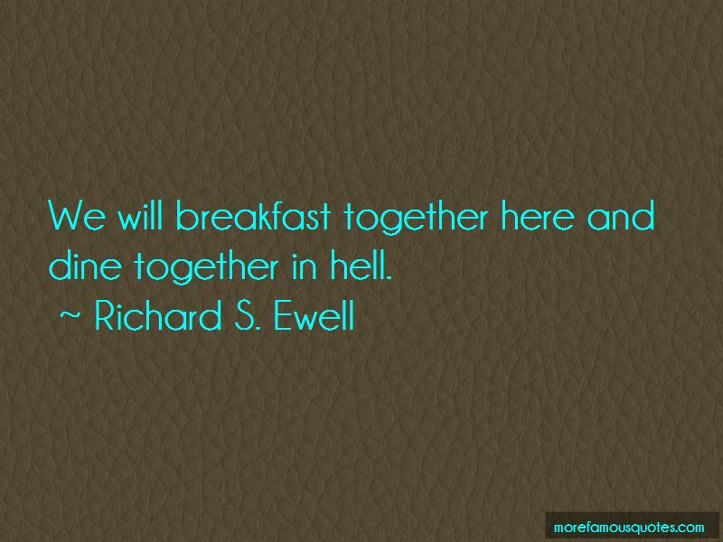 Richard S. Ewell Quotes Pictures 3