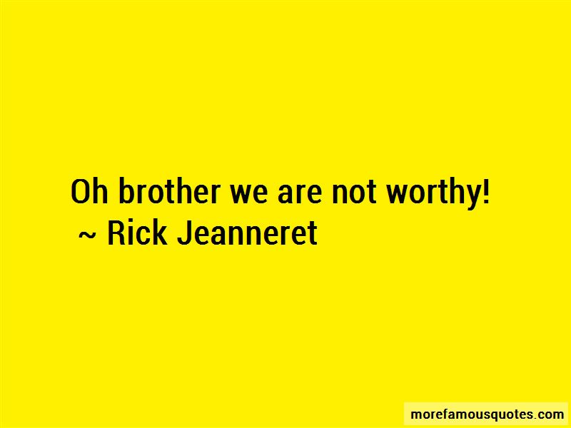 Rick Jeanneret Quotes