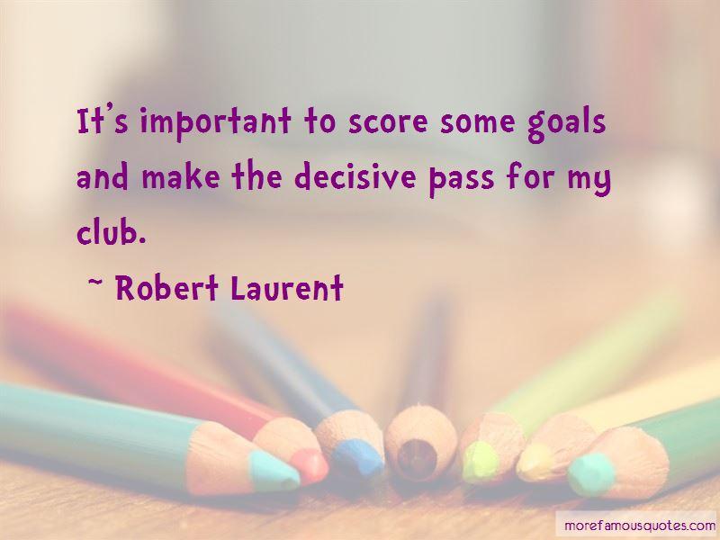 Robert Laurent Quotes Pictures 3