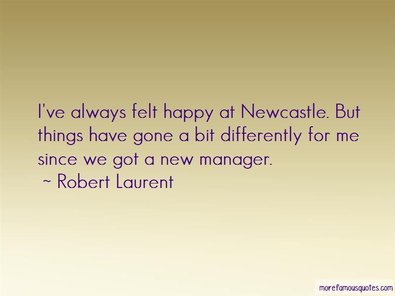 Robert Laurent Quotes Pictures 4