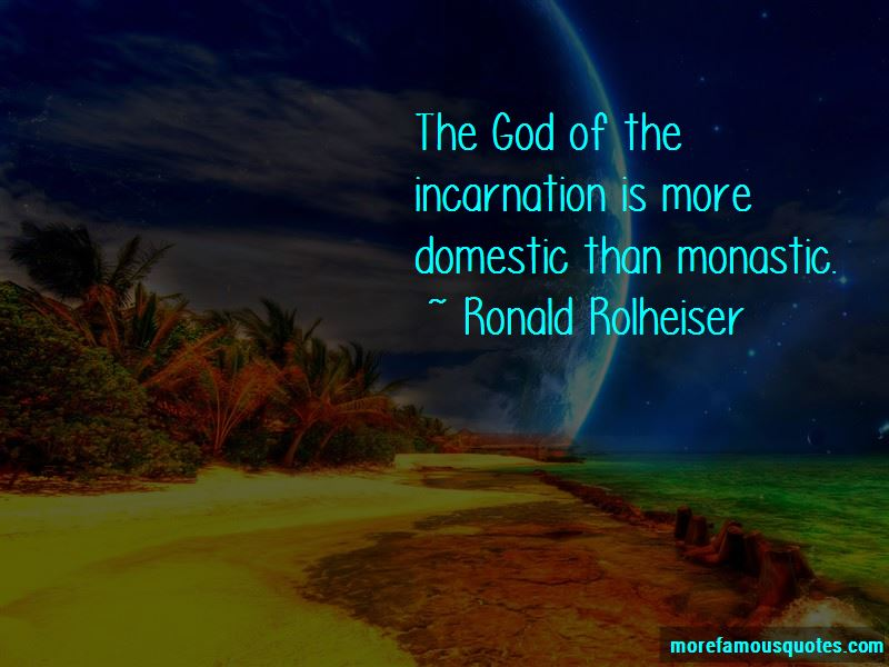 Ronald Rolheiser Quotes