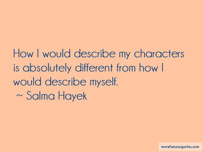 Salma Hayek Quotes Pictures 3
